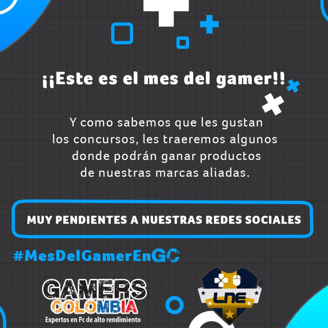 Mes del Gamer En Gamers Colombia